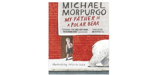 feature-image-my-father-is-a-polar-bear-by-michael-morpurgo