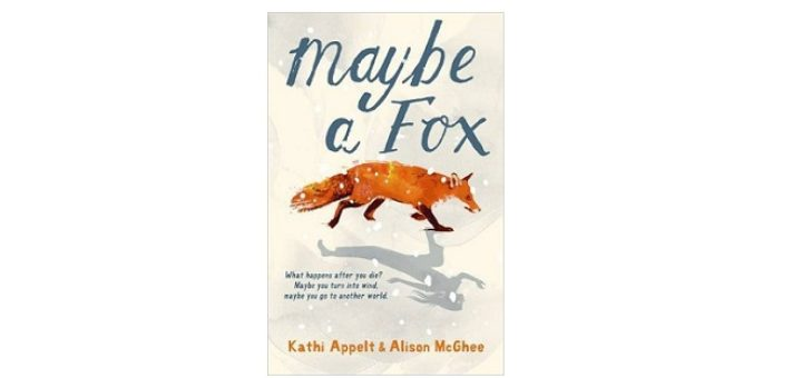 feature-image-maybe-a-fox-by-kathi-appelt-alison-mcghee