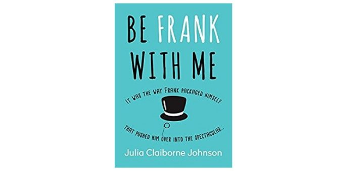 feature-image-be-frank-with-me-by-julia-clariborne-johnson