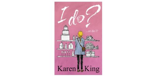 feature-image-i-do-or-do-i-by-karen-king