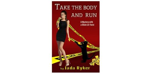 feature-image-take-the-body-and-run-by-jada-ryker