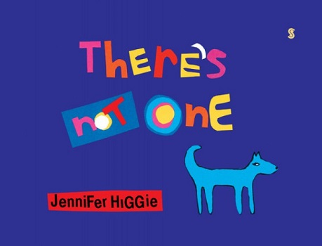 theres-not-one-by-jennifer-higgie