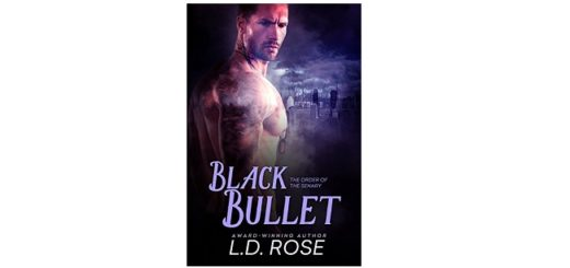 Feature Image - Black Bullet by LD Rose