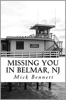 Missing you in Belmar, NJ by Mick Bennet