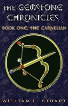 The Gemstone Chronicles by William Stuart