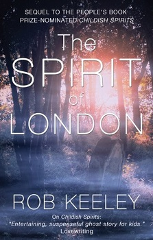 The Spirit of London by Rob Keeley