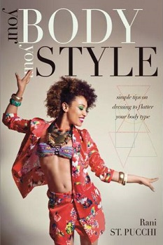 Your Body Your Style by Rani St. Pucchi