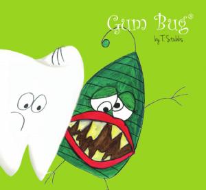 Gum Bug