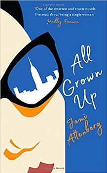 All Grown up by Jami Attenberg