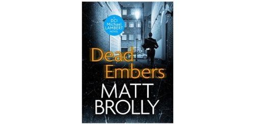Feature Image - Dead Embers by Matt Brolly