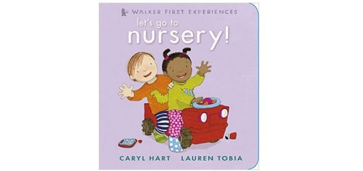 Feature Image - Let's go to Nursery by Caryl Hart and Lauren Tobia