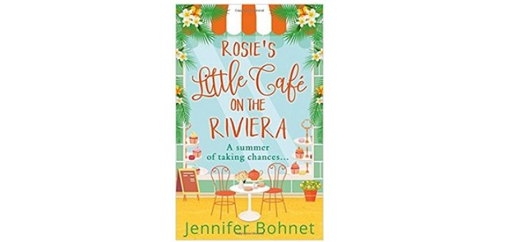 Feature Image - Rosie's Little Cafe on the Riviera by Jennifer Bohnet
