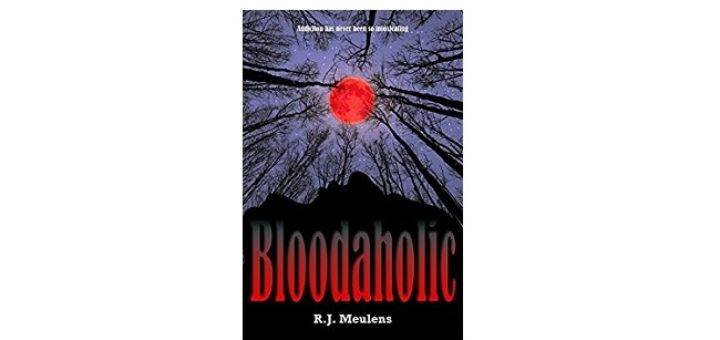 Feature Image - Bloodaholic by R J Meulens
