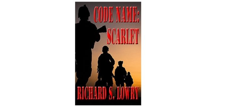 Feature Image - Code Name Scarlet by Richard S. Lowry