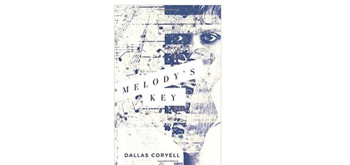 Feature Image - Melody's Key by Dallas Coryell
