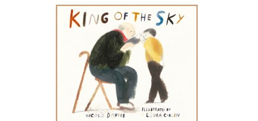 Feature Image - King of the Sky by Nicola Davies