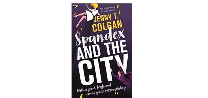 Feature Image - Spandex and the City by Jenny T Colgan