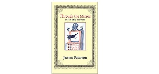 Feature Image - Through the Mirror by Joanna Parterson
