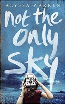 Not the Only Sky by Alyssa Warren book