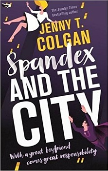 Spandex and the City by Jenny T Colgan