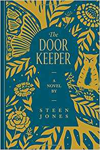 The Door Keeper by Steen Jones