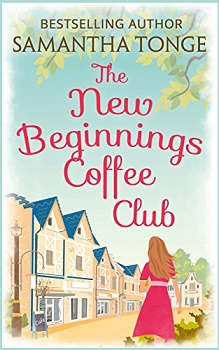 The New Beginnings Coffee Shop by Samantha Tonge