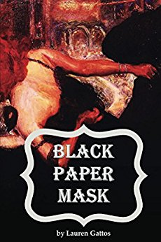 Black Paper Mask by Lauren Gattos