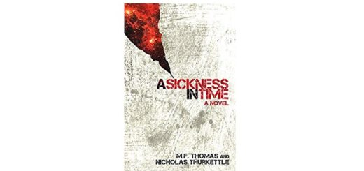 Feature Image - A Sickness in Time by MF Thomas & Nicholas Thurkettle