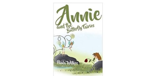 Feature Image - Annie and the Butterfly Fairies by Paula Wilkes