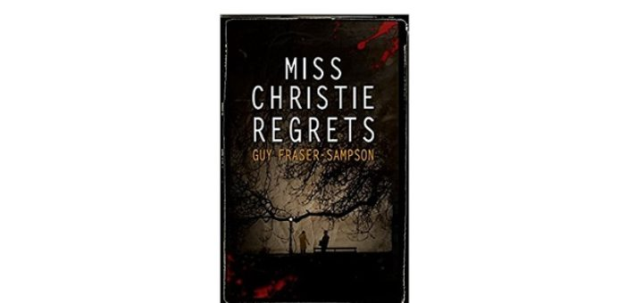 Feature Image - Miss Christie Regrets by Guy Fraser-Sampson