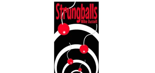 Feature Image - Strungballs by Mike Russell