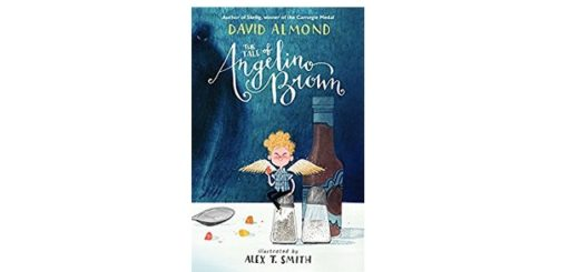 Feature Image - The Tale of Angelino Brown by David Almond