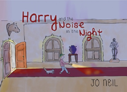 Harry and the Noise in the Night by Jo Neil