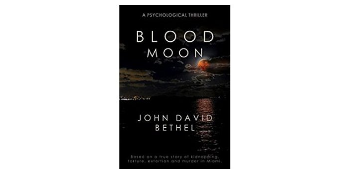 Feature Image - Blood Moon by John David Bethel