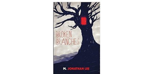 Feature Image - Broken Branches by M Jonathan Lee