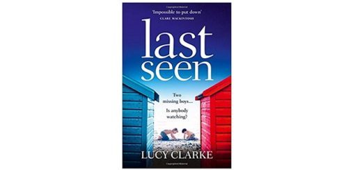 Feature Image - Last Seen by Lucy Clarke