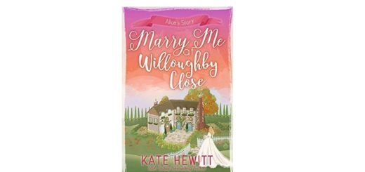 Feature Image - Marry Me at Willoughby Close by Kate Hewitt