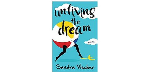 Feature Image - Unliving the Dream by Sandra Vischer
