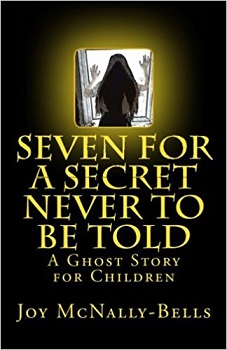 Seven for a secret never to be told by joy McNally-Bells