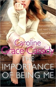 The importance of being me by caroline grace cassidy