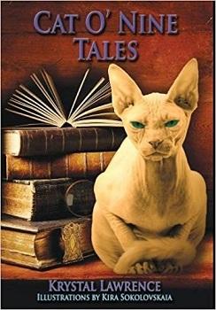 Cat o nine Tales by Krystal Lawrence