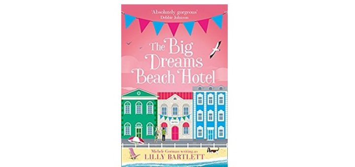 Feature Image - The Big Dreams Beach Hotel by Lilly Bartlett