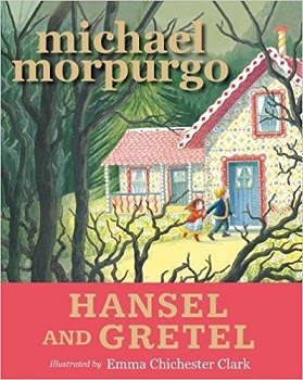 Hansel and Gretel by Michael Morpurgo