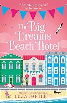 The Big Dreams Beach Hotel by Lilly Bartlett