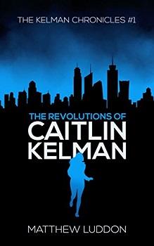 The Revolutions of Caitlin Kelman