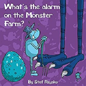 What's the alarm on monster farm by stef rzysko