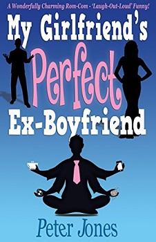 My Girlfriends Perfect ex boyfriend by Peter Jones