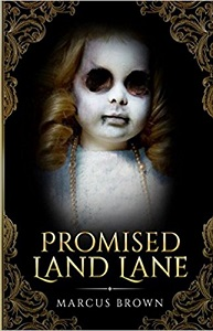 Promise Land Lane by Marcus Brown