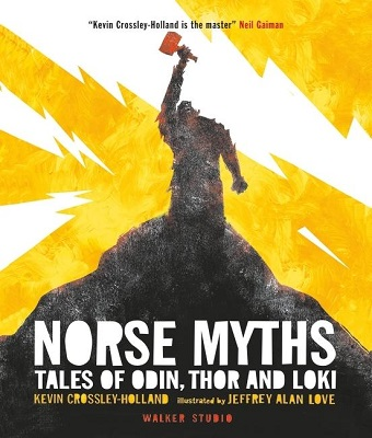 Norse Myths Tales of Odin, Thor and Loki