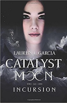 Catalyst Moon by Lauren L Garcia
